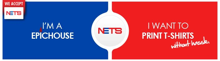NETS now available at Epichouse T-shirt Printing